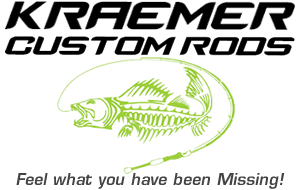 Kraemer Custom Fishing Rods